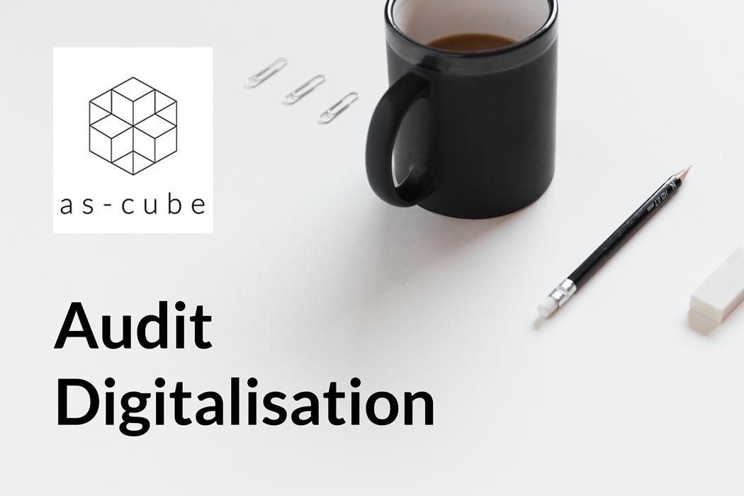 offre spéciale audit digitalisation as-cube